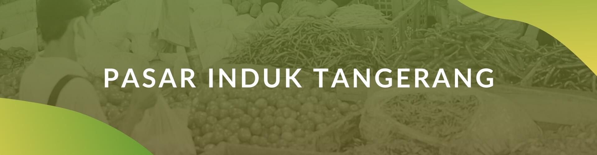Paskomnas Jaringan Pasar Induk Tangerang